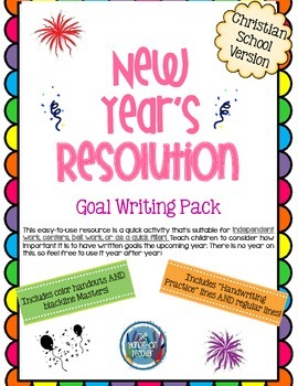 New Year's Goal Writing Pack {Christian Schools}