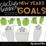 New Years Goals 2018-2021 Cactus Banner