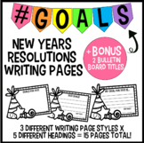 New Year's Goal Setting Writing Pages + Bulletin Board Title!