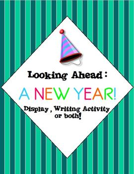 New Years: Looking Ahead - A New Year  ( Happy New Year )