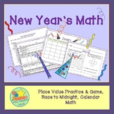 New Years Math - Place Value, Patterning, Measuring Time