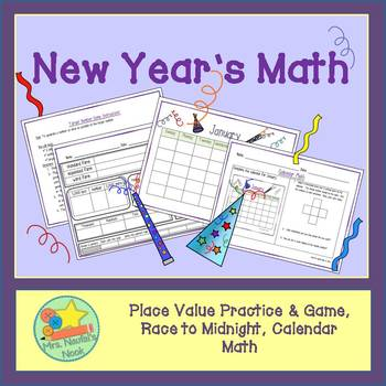 New Year's Math - Place Value, Patterning, Measuring Time