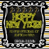 New Years (Math and Literacy NO PREP Printables!)