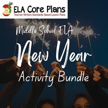 New Years Middle School ELA Bundle