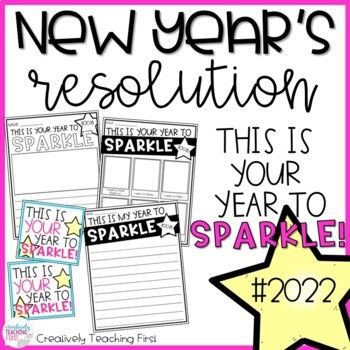 New Years Resolution 2018 This is Your Year to Sparkle