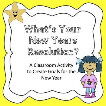 New Years Resolution Classroom Activity