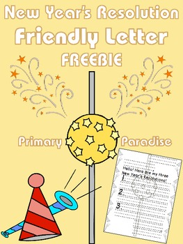 Friendly Letter: New Year's Resolution FREEBIE