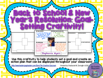 Back to School and New Year's Resolution: Goal Setting Craftivity