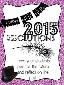 New Year's Resolution, Goals & Reflection 2014/2015