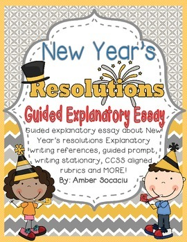 New Year's Resolution Guided Explanatory Essay for January with CCSS