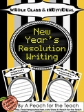 New Year's Resolution Writing - Whole Class & Individual