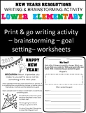 New Years Resolutions 2019 -- Goal Setting Worksheets - Lower Elementary