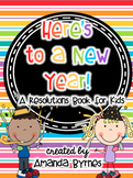 New Year's Resolutions Book for Kids: Year Covers 2015, 16, 17, 18, 19, 20