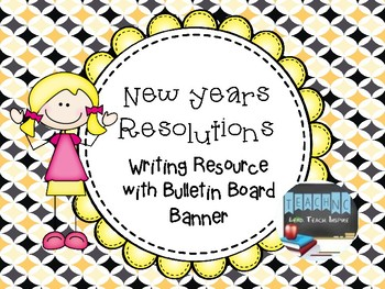 New Years Resolutions: Writing & Bulletin Board Banner