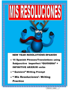 """New Years Resolutions in Spanish-""""Quisiera"""" AR/ER/IR Verbs Subjunctive Imperfect"""