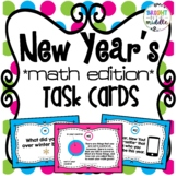 New Years Task Cards: Math Edition