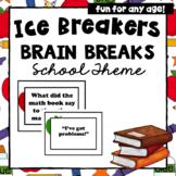 Ice Breakers | Brain Breaks Activity | School Theme