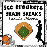 Ice Breakers | Team Building | Brain Breaks Sports Theme