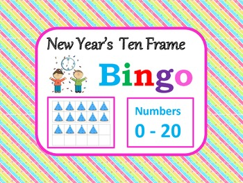New Year's Ten Frame Bingo for Numbers 0 - 20