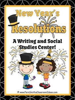 New Years Center New Years Resolutions Writing and Social Studies Center