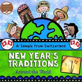 New Year's Traditions Around the World: A Switzerland Samp