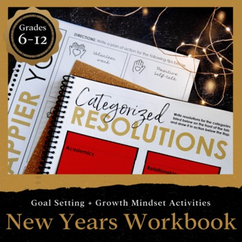 New Years WORKBOOK 2018: Setting goals, career readiness & growth mindset 6-12