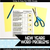 New Years Word Problems Solve and Snip- 5th