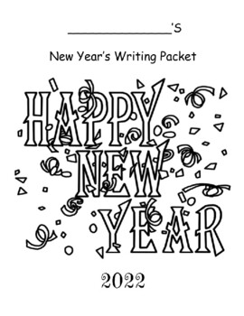 New Year's Writing Activities - Resolutions And More!