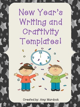 New Year's Writing Craftivity Templates Freebie! 2015