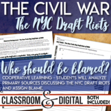 New York City Draft Riots Civil War Primary Source Analysis Cooperative Learning