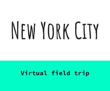 New York City: Virtual Field Trip