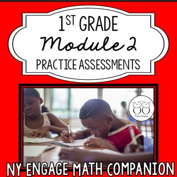 New York Engage Math Companion Practice Tests 1st Grade Module 2