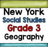 New York Social Studies Grade 3 Unit 1 Geography