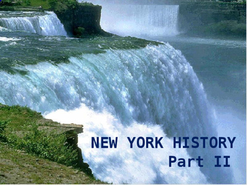 New York History PowerPoint - Part II