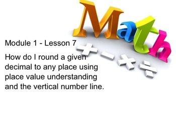 NYS 5th Grade Math Module 1 Lesson 7 Smart Notebook Lesson Rounding