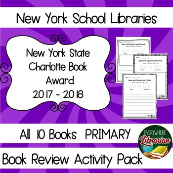 New York State Charlotte Book Award 2017 - 2018 Book Review Activity Pack