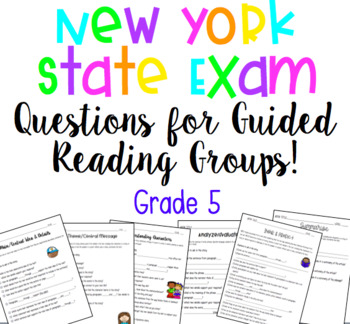 New York State Exam Questions for Guided Reading