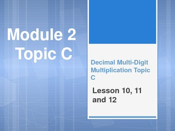 New York State Grade 5 Math Common Core Module 2 Topic C Lesson 10-12