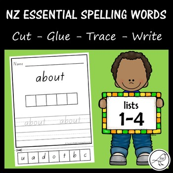 New Zealand Essential Spelling Words – Lists 1-4 – Cut, Glue, Trace & Write