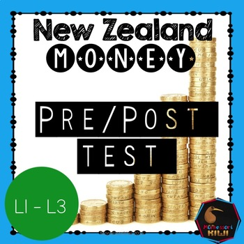New Zealand Money Pre / Post test