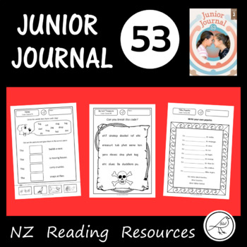 New Zealand Reading - Junior Journal 53 - Classroom Worksheets