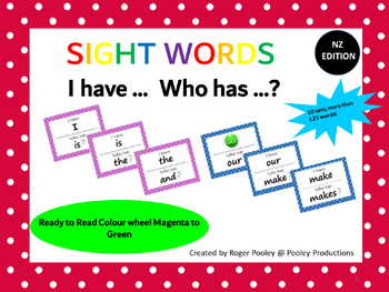 New Zealand Sight Words - 'I have... Who has...?' Game Sets