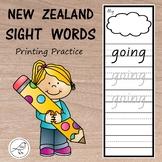 New Zealand Sight Words  -  Printing Practice
