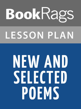 New and Selected Poems Lesson Plans