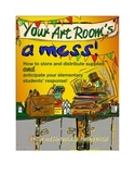 New or disorganized art teacher survival guide-Your Art Room's a Mess!