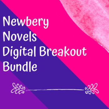 Newbery Medal Award Winning Novel Digital Breakouts /Escape Rooms