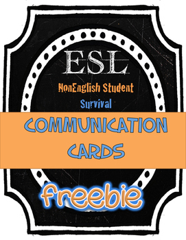 Newbie ESL newcomer COMMUNICATION cards