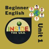 Newcomer & Beginner ESL Inside the USA Unit 1: Family, Maps, Greetings