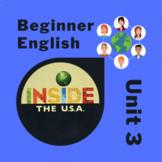 Newcomer & Beginner ESL Inside the USA Unit 3: Schedule, School, Calendar