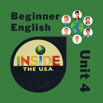 Newcomer & Beginner ESL Inside the USA Unit 4: Questions, Verbs, Activities